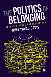 The Politics of Belonging by Nira Yuval-Davis