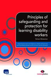 Principles of safeguarding and protection for learning disability workers