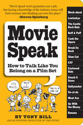 Movie Speak by Tony Bill
