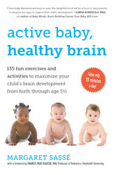Active Baby, Healthy Brain by Georges McKail