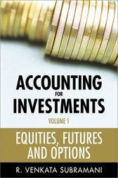 Accounting for Investments, Equities, Futures and Options by R. Venkata Subramani