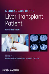 Medical Care of the Liver Transplant Patient by Pierre-Alain Clavien