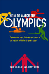 How to Watch the Olympics by David Goldblatt