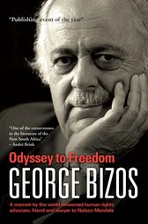 Odyssey to Freedom by George Bizos