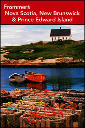 Frommer's Nova Scotia, New Brunswick and Prince Edward Island by Julie Watson