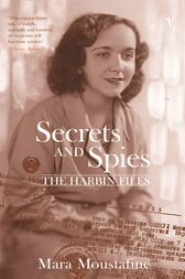 Secrets and Spies by Mara Moustafine