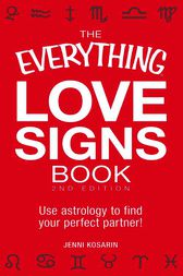 The Everything Love Signs Book by Jenni Kosarin