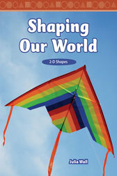 Shaping Our World by Julia Wall