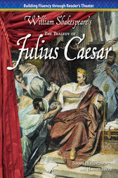The Tragedy of Julius Caesar by Tamara Hollingsworth