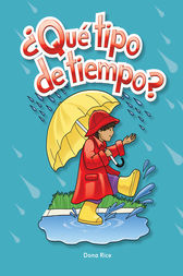 Que tipo de tiempo (What Kind of Weather?) by Dona Rice