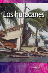 Los huracanes (Hurricanes) by William B. Rice