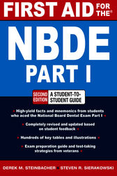 FIRST AID FOR THE NBDE PART 1 2/E by Derek Steinbacher