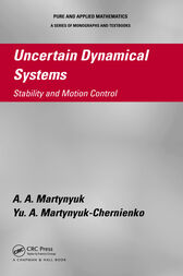 Uncertain Dynamical Systems by A.A. Martynyuk