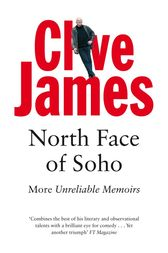 North Face of Soho by Clive James