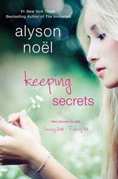 Keeping Secrets by Alyson Noël