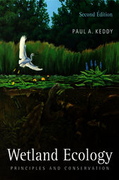 Wetland Ecology by Paul A. Keddy