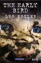 The Early Bird by Leo Butler