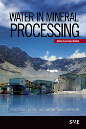 Water in Mineral Processing by Jaroslaw Drelich