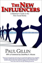 The New Influencers by Paul Gillin
