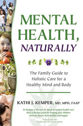 Mental Health, Naturally by Kathi J. Kemper
