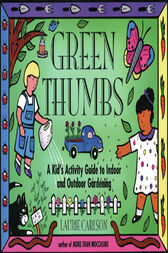 Green Thumbs by Laurie Carlson