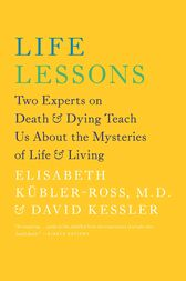 Life Lessons by Elisabeth Kübler-Ross