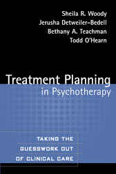 Treatment Planning in Psychotherapy by Sheila R. Woody