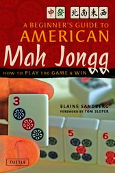 A Beginner's Guide to American Mah Jongg by Elaine Sandberg