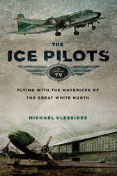The Ice Pilots by Michael Vlessides