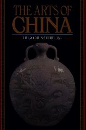 The Arts of China by Hugo Munsterberg