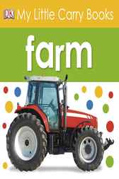 My Little Carry Book: Farm by DK Publishing