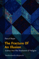 The Fracture Of An Illusion by Pascal Boyer
