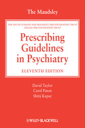 The Maudsley Prescribing Guidelines in Psychiatry by David Taylor