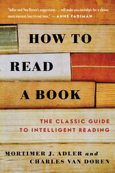 How to Read a Book by Mortimer J. Adler