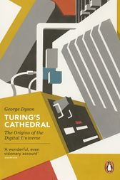 Turing's Cathedral by George Dyson