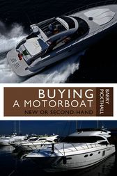 Buying a Motorboat by Barry Pickthall