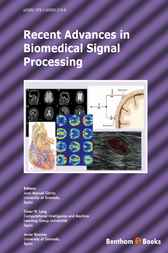 Recent Advances in Biomedical Signal Processing by Juan Manuel Górriz
