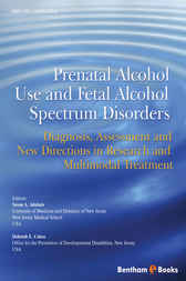 Prenatal Alcohol Use and Fetal Alcohol Spectrum Disorders by Susan A. Adubato