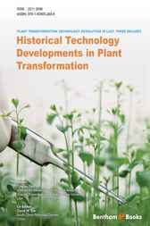 Plant Transformation Technology Revolution in Last Three Decades - Vol. 1 by Yinghui Dan