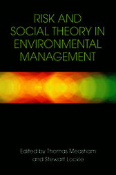 Risk and Social Theory in Environmental Management by Thomas Measham