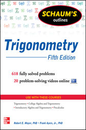 Schaum's Outline of Trigonometry, 5th Edition by Robert E. Moyer