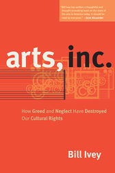 Arts, Inc. by Bill Ivey