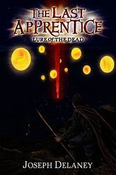 The Last Apprentice: Lure of the Dead (Book 10) by Joseph Delaney