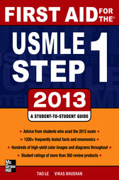 First Aid for the USMLE Step 1 2013 by Tao Le