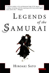 Legends of the Samurai by Hiroaki Sato