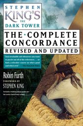 Stephen King's The Dark Tower Concordance by Robin Furth