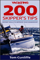 Yachting Monthly 200 Skipper's Tips by Tom Cunliffe