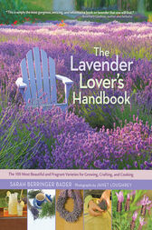 The Lavender Lover's Handbook by Sarah Berringer Bader