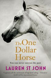 The One Dollar Horse by Lauren St John