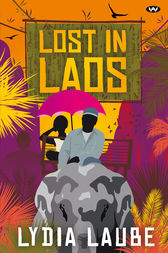 Lost in Laos by Lydia Laube